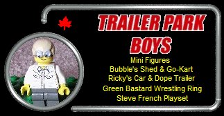 Menu Button - Trailer Park Boys